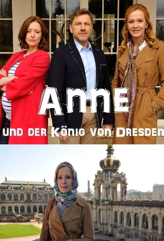 Anne Und Der König Von Dresden