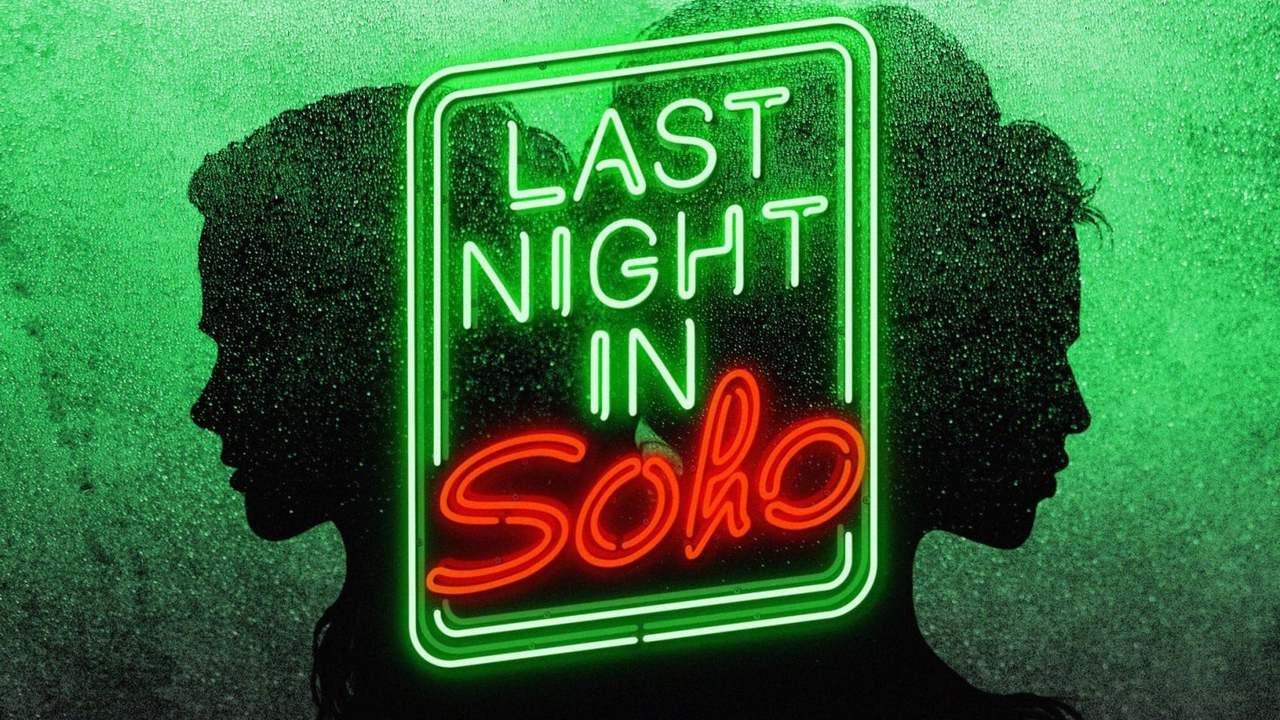 Last Night in Soho : une première image et une date de sortie pour le film d'Edgar Wright - CinéSéries