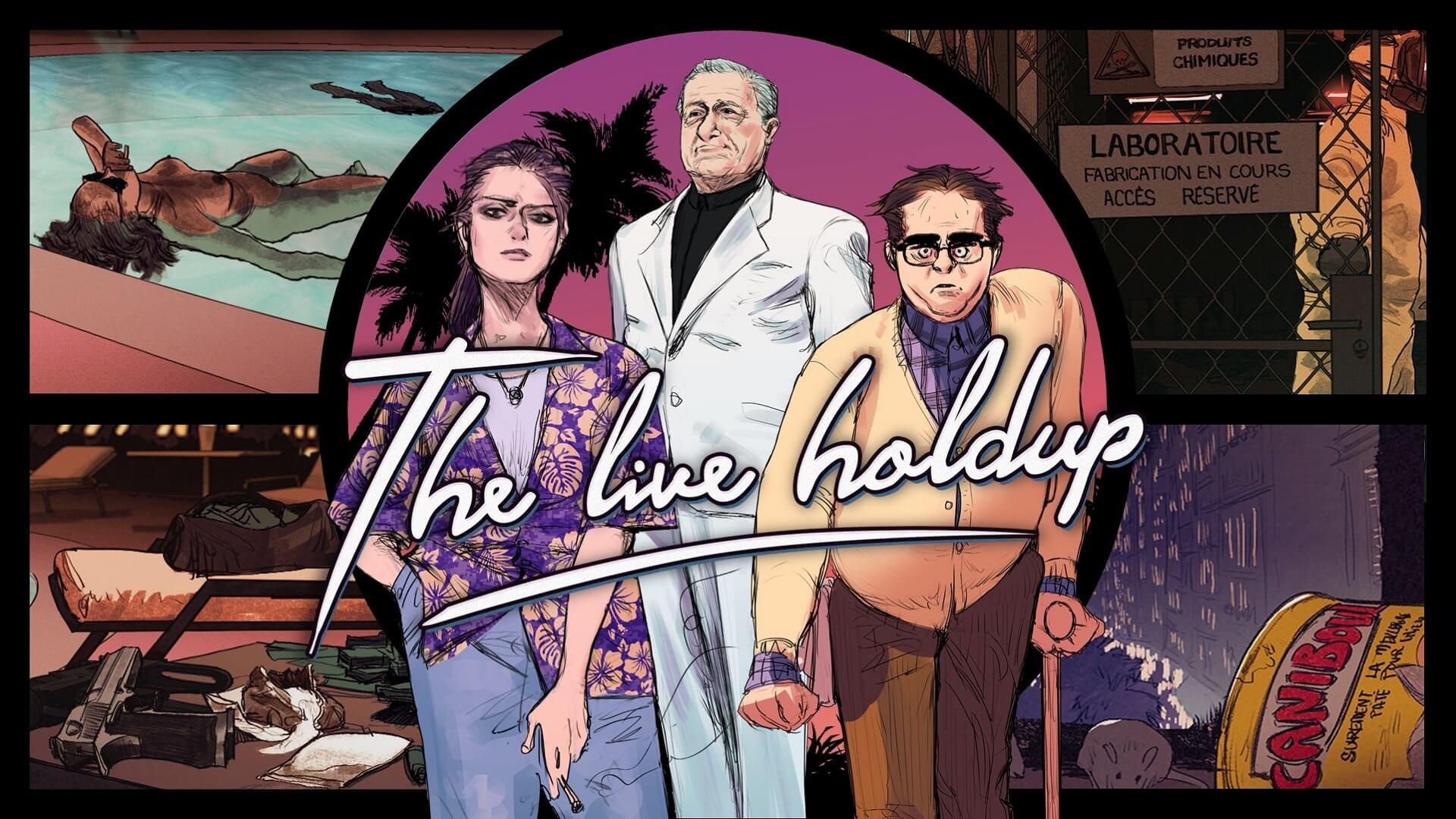 The Live Holdup